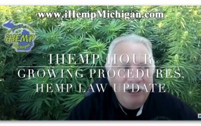 iHemp Hour – Gina Alessandri of MDARD and Senator Dan Lauwers