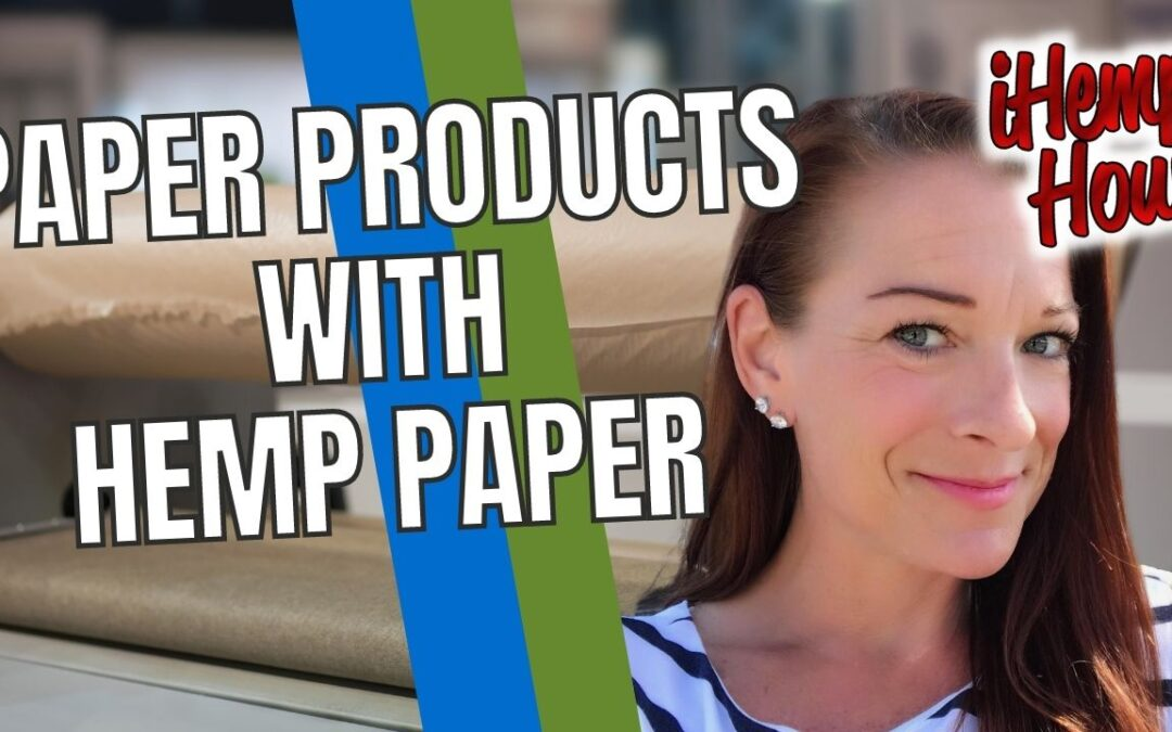 Erica Halverson talks about how her hemp paper business grew along with her quest to save the planet — one plant at a time!