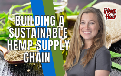 Building a Sustainable Hemp Supply Chain | with Annie Rouse of Anavii Market