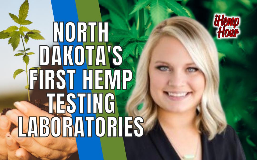 North Dakota's First Hemp Testing Laboratories