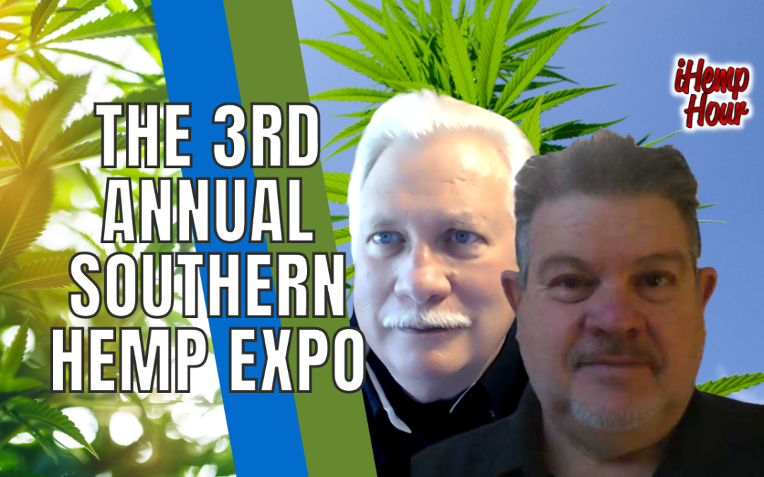 Broadcasting live from the 3rd Annual Southern Hemp Expo in Raleigh, North Carolina